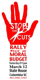 Join the emergency call for a moral budget in South Carolina. Our political leaders claim there is no alternative to further cuts to critical state services. We believe there is an immediate and fair alternative through tax reforms. A growing number of religious, community and business groups are calling on politicians to reform the state's antiquated tax structure.