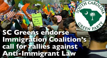 South Carolina Greens Endorse Immigration Coalition Vigil Rallies